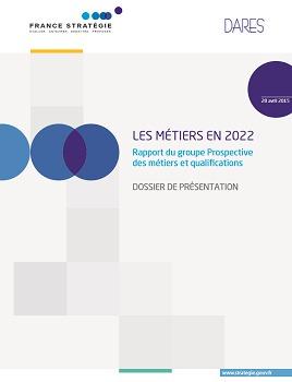 Le rapport propose une prospective sur plusieurs secteurs professionnels en 2022 - DR : France Stratégie