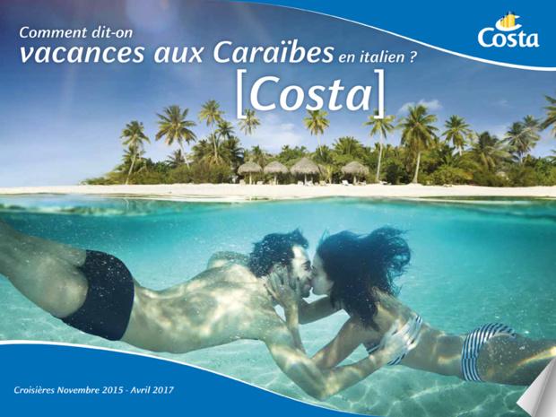 Costa Croisières renforce sa présence dans les Caraïbes, l'hiver prochain, en positionnant 3 navires (Costa Favolosa, Magica et Deliziosa) - DR : Costa Croisières