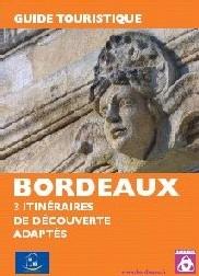 Bordeaux : 3 itinéraires labellisés Tourisme et Handicaps