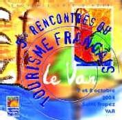 6èmes Rencontres du Tourisme français : coup d'envoi aujourd'hui
