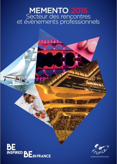 Couverture du Memento d'Atout France sur les Rencontres et Evénements professionnels - DR : Atout France