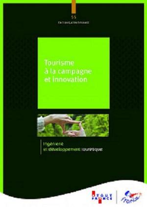 """""""Tourisme à la campagne et innovation"""" est disponible pour 24,95 € TTC - DR"""