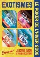 Exotismes : édite sa brochure ''Poker de l'hiver''
