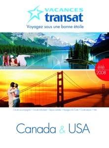Canada : Vacances Transat « carrément à l'ouest » cette année !