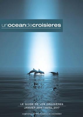 "Couverture de la brochure 2016/2017 de ""Un Océan de Croisières"" - DR : Un Océan de Croisières"