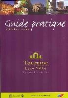 CDT de Touraine : le Guide pratique fait peau neuve