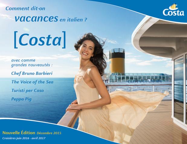 Costa Croisières : les brochures débarquent en agences