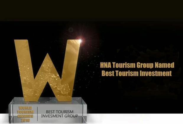 Forum mondial du Tourisme 2016 : HNA Tourism, nommé meilleur groupe d'investissement
