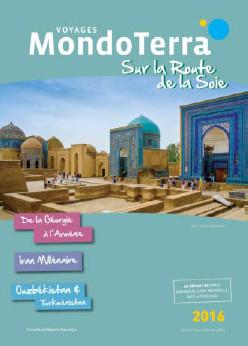 """La nouvelle brochure """"Route de la Soie"""" de MondoTerra présente 3 circuits - DR : MondoTerra"""
