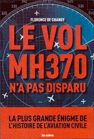 """La couverture du livre intitulé """"Le vol MH370 n'a pas disparu"""""""