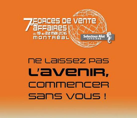Selectour Afat : les Forces de vente affaires auront lieu à Montréal