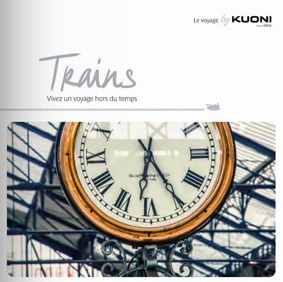 La brochure Trains de Kuoni arrivera en agences de voyages début juin 2016 - DR : Kuoni