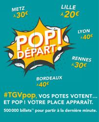 TGVPop : la SNCF relance son opération avec 500 000 billets sur 100 destinations