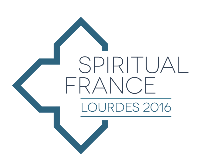 Spiritual France : 1er workshop sur le tourisme spirituel à Lourdes en octobre 2016