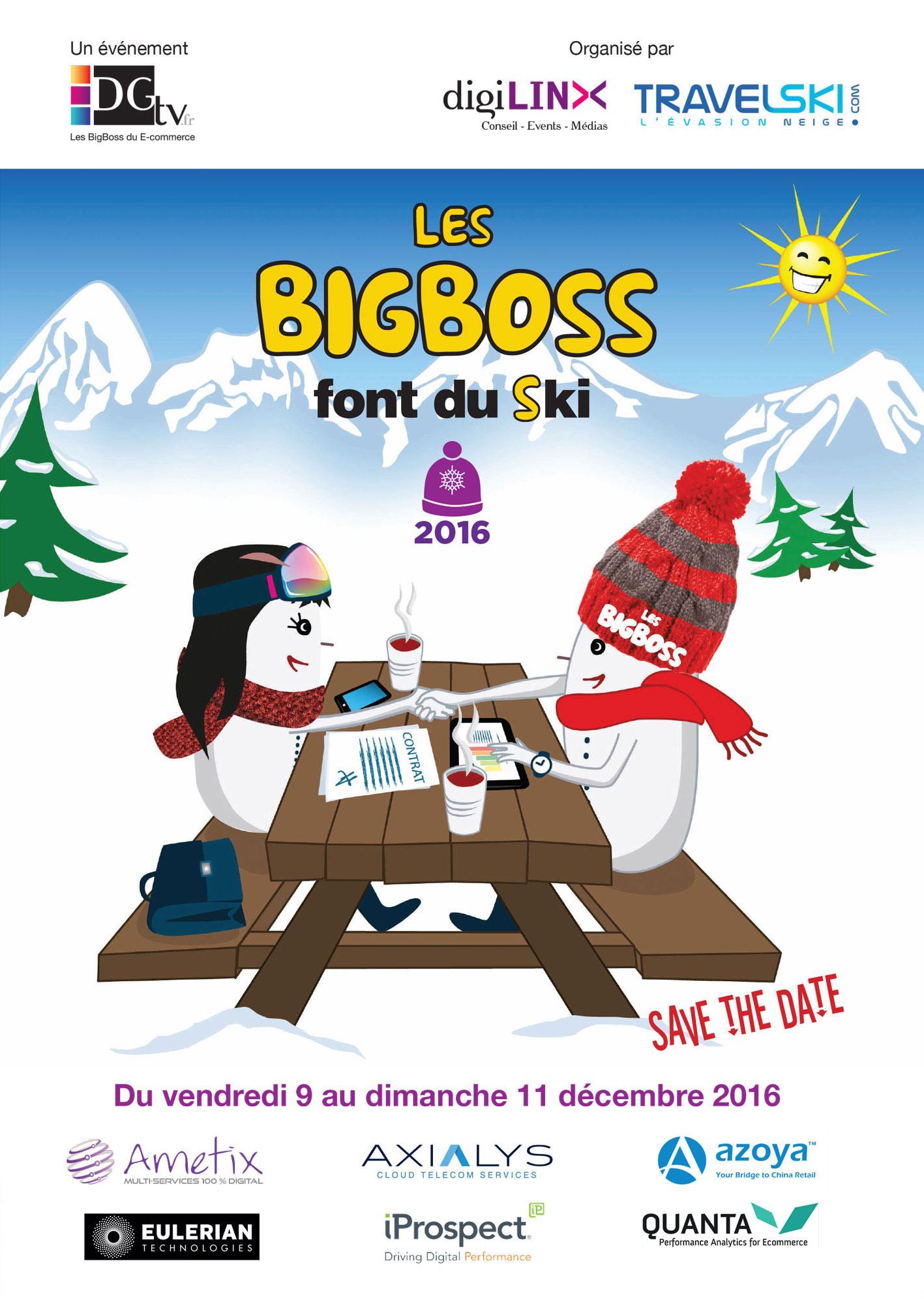 Les BigBoss sont de retour aux Arcs du 9 au 11 décembre 2016