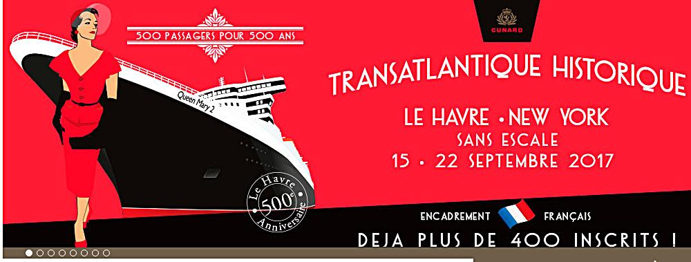 Un Océan de Croisières propose une transat exceptionnelle le Havre-NYC en 2017 (VIDEO)