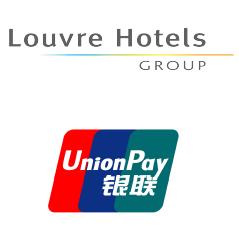 Louvre Hotels Group accepte les cartes de paiements chinoises d'UnionPay