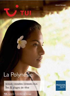 Couverture de la nouvelle brochure de TUI/Passion des Îles sur la Polynésie - DR : TUI