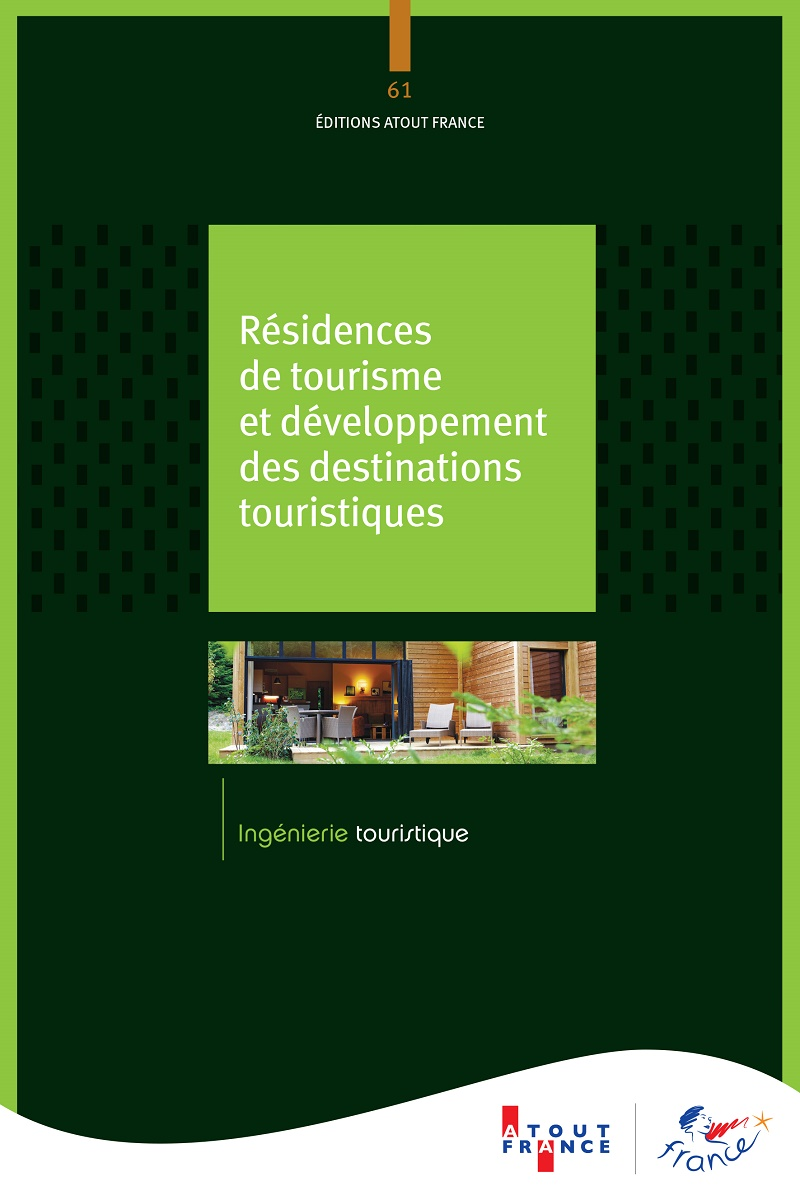 Atout France actualise son guide dédié aux résidences de tourisme