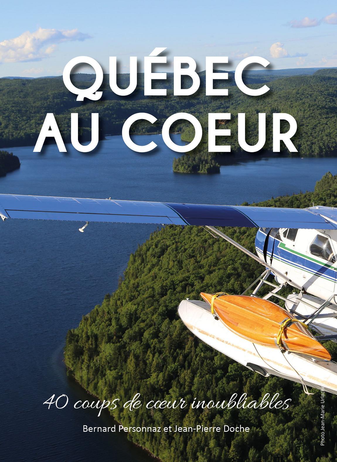 Livre « Québec au Cœur » : 40 portraits coup de cœur