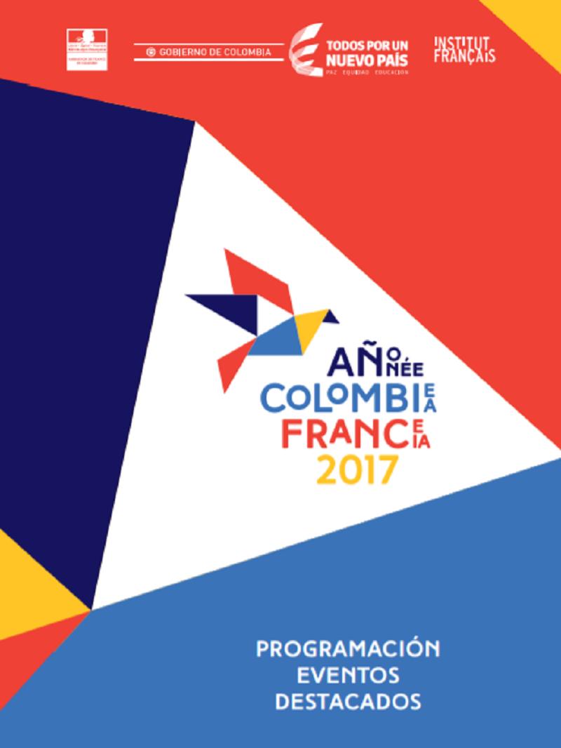 En 2017, l'Année France-Colombie célèbre les liens qui unissent les deux pays