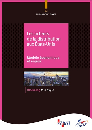 La couverture de la dernière étude d'Atout France - DR : Atout France