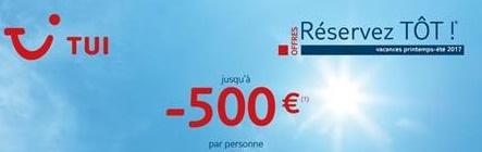 """TUI prolonge ses offres """"Réservez-Tôt"""" jusqu'au 5 février 2017"""