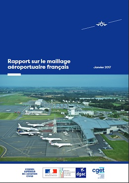 Rapport sur le maillage aéroportuaire français présenté par le Conseil Supérieur de l'Aviation Civile - DR