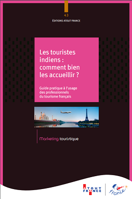La couverture du guide d'Atout France sur les touristes indiens - DR : Atout France