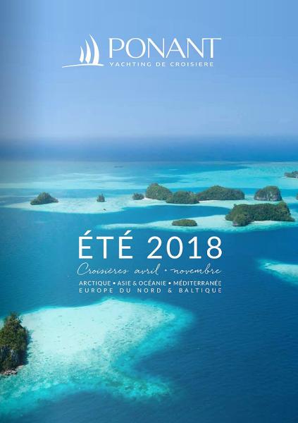 La couverture de la brochure été 2018 de Ponant - DR : Ponant