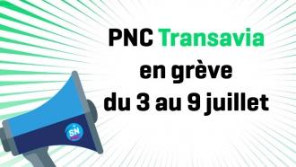 Le SNPNC-FO appelle les PNC de Transavia France à cesser le travail du 3 au 9 juillet 2017 - DR : SNPNC-FO