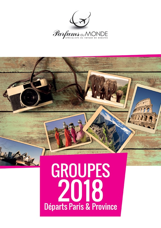 Couverture de la brochure Groupes 2018 - DR : Parfums du Monde