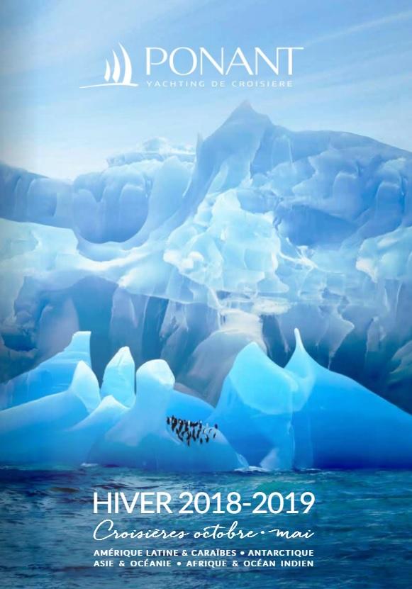 Ponant dévoile sa brochure pour l'hiver 2018-2019