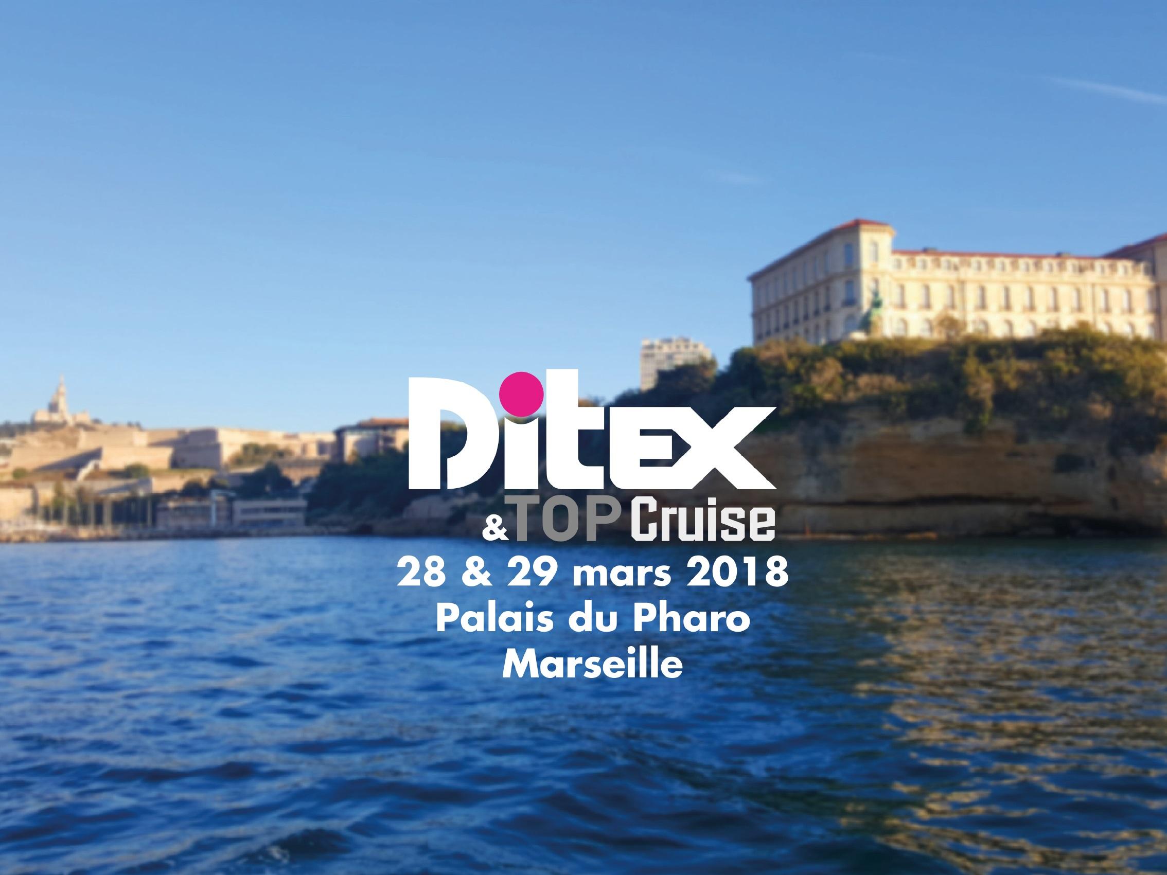 Le Ditex se tiendra au Palais du Pharo les 28 et 29 mars 2018 - CLIQUEZ POUR VOIR LA FICHE PRODUIT DR : TourMaG.com