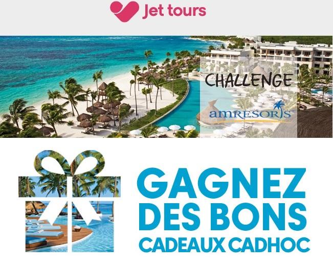 Des bons cadeaux Cadhoc d'une valeur de 10 à 30 euros sont à gagner - Crédit photo : Jet Tours