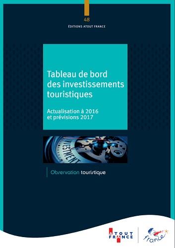 Atout France : l'investissement touristique repart en 2017
