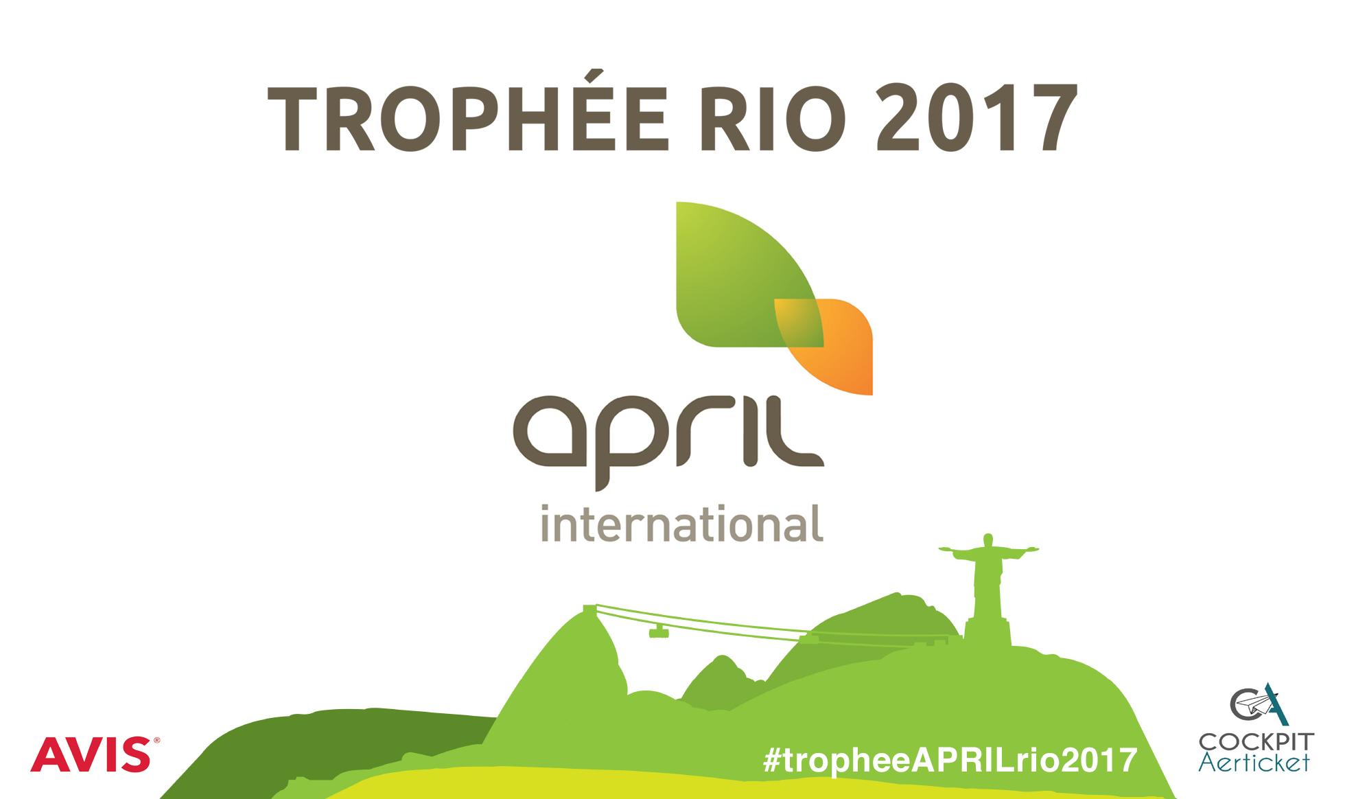 Trophée International April Rio 2017 : Top départ mercredi !