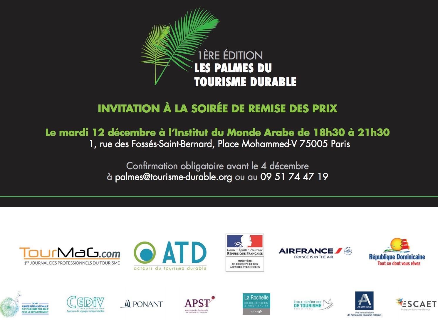 Confirmez votre présence en adressant un email de confirmation à palmes@tourisme-durable.org ou appelez le 09 51 74 47 19