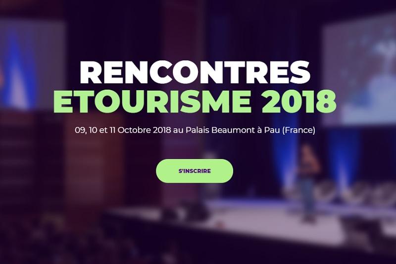 Rencontres nationales du eTourisme 2018 : les inscriptions sont ouvertes