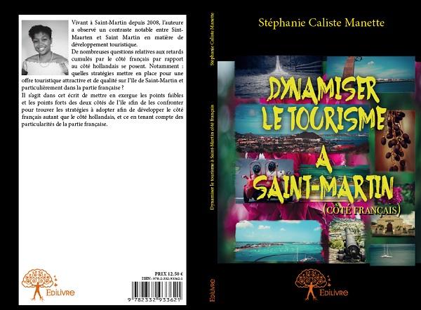 """Le livre """"Dynamiser le tourisme à Saint-Martin"""" de Stéphanie Caliste Manette sort dans les librairies - Crédit photo : Stéphanie Caliste Manette"""