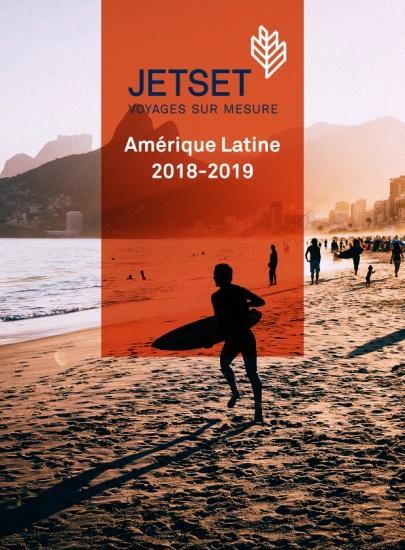 La nouvelle brochure JetSet Voyages dédiée à l'Amérique Latine - DR