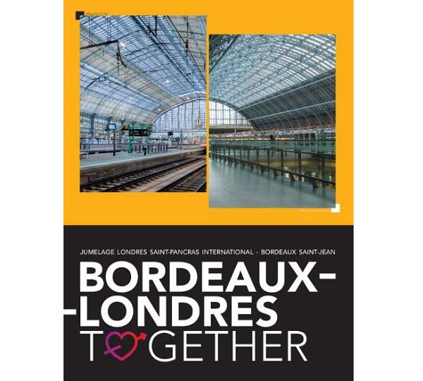les gares de Bordeaux Saint-Jean et de Londres Saint-Pancras ont décidé de se rapprocher - Crédit photo : SNCF