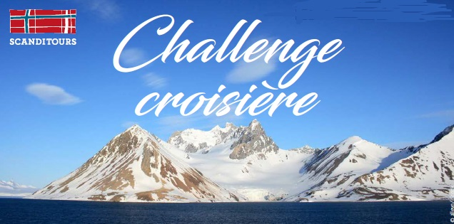 """Scanditours : challenge de ventes """"Du Spitzberg aux fjords de Norvège"""""""