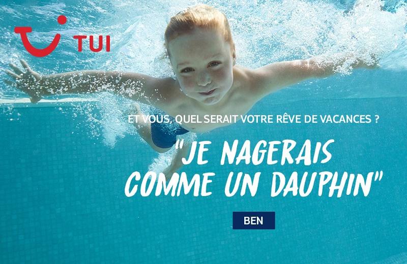 La campagne média plonge dans les vacances que les Français rêveraient de vivre - DR : TUI France