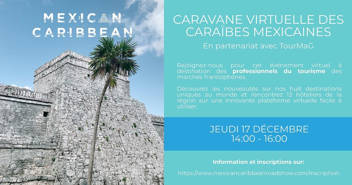 Les Caraïbes mexicaines vous donnent rendez-vous jeudi !