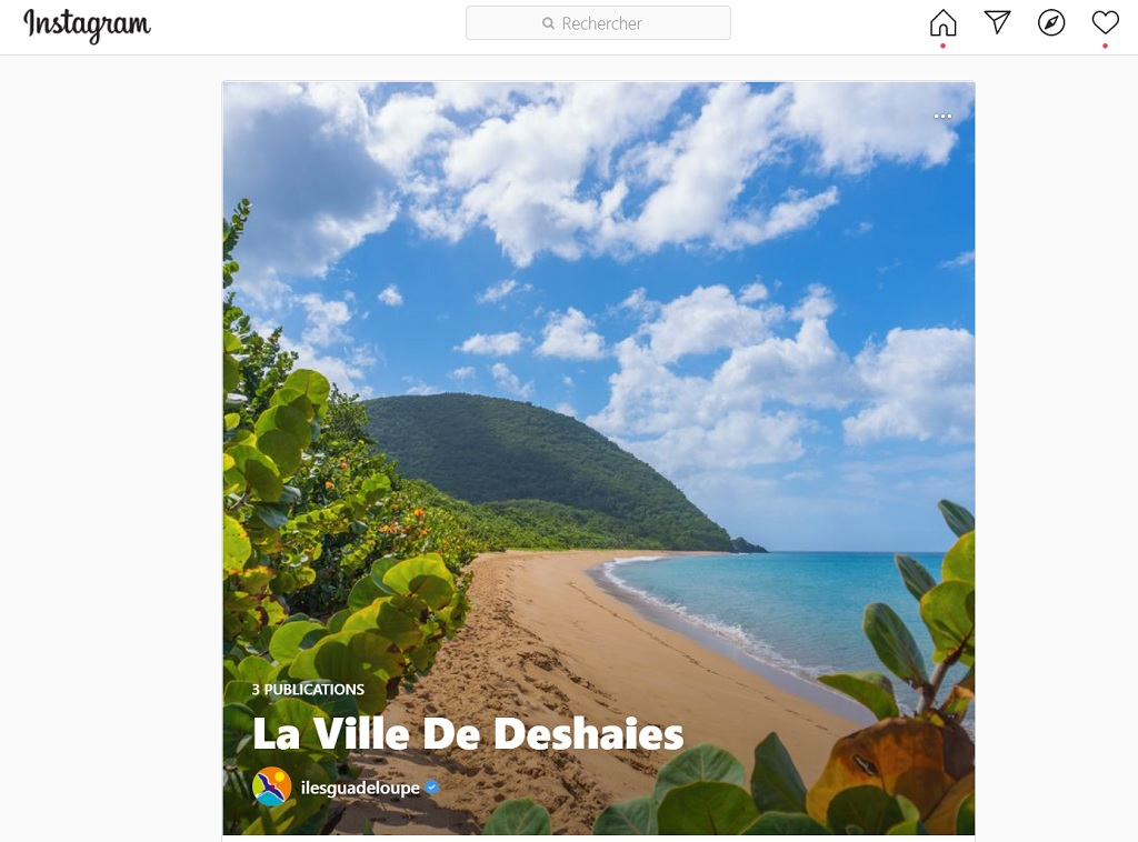 Le tourisme est constitué d'une part d'attente, de préparation, de projection et de rêveries - DR : Instagram, ilesguadeloupe