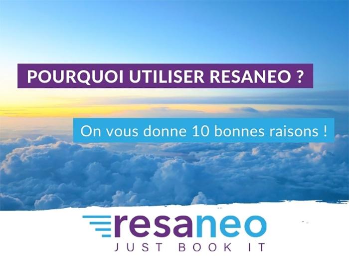 Les bonnes raisons d'utiliser Resaneo