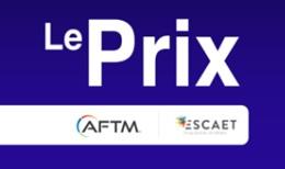 L'AFTM et l'ESCAET lancent un prix étudiant