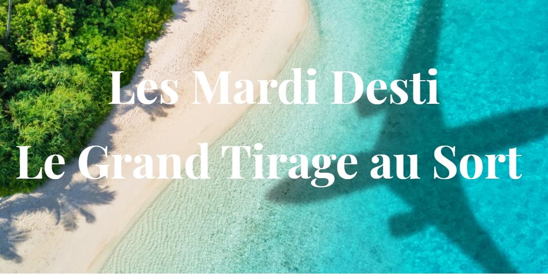 Worldia : ciel mes « Mardis Desti », avec Air Caraïbes et French Bee