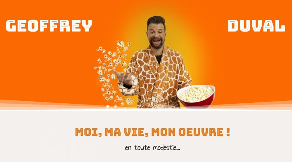"""Geoffrey Duval jouera son spectacle """"Moi, ma vie, mon œuvre !"""" à Paris, Lille, Marseille et les Sables d'Olonne"""
